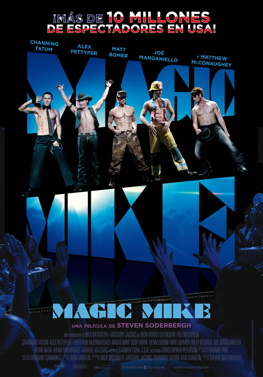 Magic Mike: Mama, quiero ser stripper