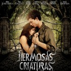Hermosas criaturas -Poster Final