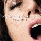 Nymphomaniac. Volumen 2 - Poster