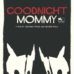 Goodnight mommy - Poster