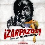 ¡Zarpazos! Un viaje por el Spanish Horror - Poster