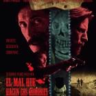 El mal que hacen los hombres - Poster