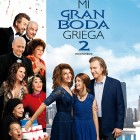 Mi gran boda griega 2 - Poster
