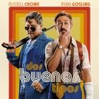 Dos buenos tipos - Poster
