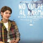 Alba Galocha y Verónica Echegui en la presentación de No culpes al karma de lo que te pasa por gilipollas