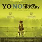 Poster - Yo no soy Madame Bovary